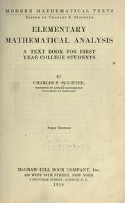 Cover of: Elementary mathematical analysis | Slichter, Charles Sumner