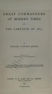 Cover of: Great commanders of modern times and The campaign of 1815. | Morris, William O