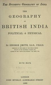Cover of: The geography of British India, political & physical