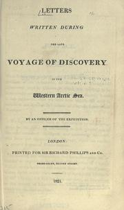 Cover of: Letters written during the late voyage of discovery in the Western Arctic Sea |