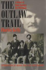 The outlaw trail by Charles Kelly