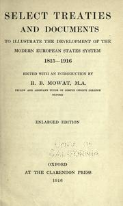 Cover of: Select treaties and documents to illustrate the development of the modern European states system, 1815-1916