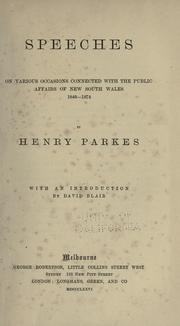 Cover of: Speeches on various occasions connected with the public affairs of New South Wales, 1848-1874
