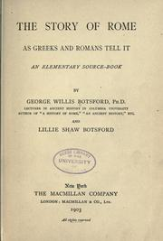 Cover of: The story of Rome as Greeks and Romans tell it: an elementary source-book