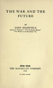Cover of: The war and the future | John Masefield