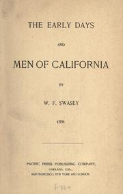 Cover of: The  early days and men of California | William F. Swasey