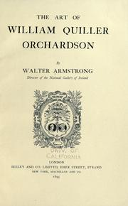 Cover of: The art of William Quiller Orchardson | Armstrong, Walter Sir
