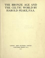 The bronze age and the Celtic world by Harold Peake