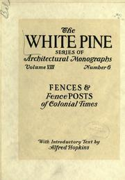 Cover of: architectural monographs on fences and fence posts of colonial times | Alfred Hopkins