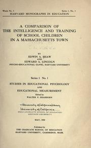 Cover of: comparison of the intelligence and training of school children in a Massachusetts town | Edwin Adams Shaw