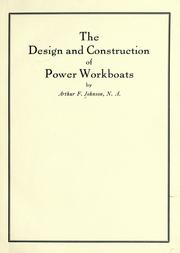 Cover of: The design and construction of power workboats