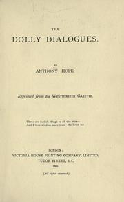 Cover of: Dolly dialogues | Anthony Hope