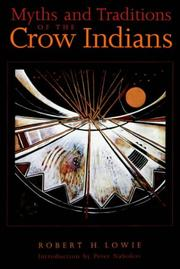 Cover of: Myths and traditions of the Crow Indians