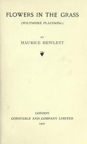 Cover of: Flowers in the grass | Maurice Henry Hewlett