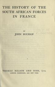 Cover of: The history of the South African forces in France | John Buchan