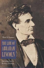 The life of Abraham Lincoln by Lamon, Ward Hill