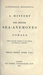 Cover of: Actinologia Britannica: a history of the British sea-anemones and corals.