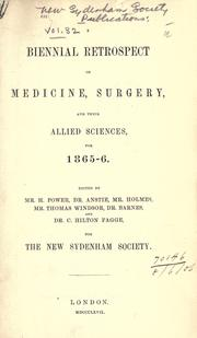 Cover of: A biennial retrospect of medicine, surgery, and their allied sciences for 1865/6-1873/4