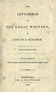Cover of: The letter-bag of the Great Western: or, Life in a steamer
