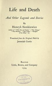 Cover of: Life and death: and other legends and stories