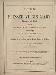 Cover of: Life of the Blessed Virgin Mary, Mother of God by Orsini abbé