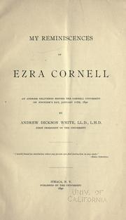 Cover of: My reminiscences of Ezra Cornell