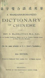 A Mandarin-Romanized dictionary of Chinese by D. MacGillivray