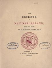 Cover of: The register of New Netherland, 1626 to 1674 | O'Callaghan, E. B.