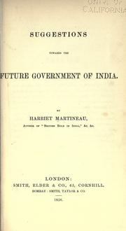 Cover of: Suggestions towards the future government of India