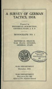 Cover of: survey of German tactics, 1918. | United States. Army. American Expeditionary Forces. General Staff.