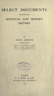 Cover of: Select documents illustrating mediæval and modern history