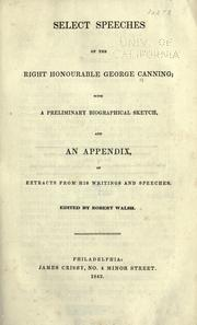 Cover of: Select speeches of the Right Honourable George Canning