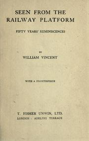 Cover of: Seen from the railway platform | Vincent, William