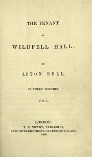 The tenant of Wildfell Hall.