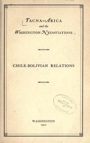 Cover of: Tacna-Arica and the Washington negotiations: Chile-Bolivian relations.