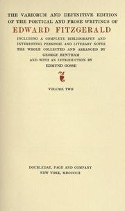 Cover of: The variorum and definitive edition of the poetical and prose writings of Edward Fitzgerald