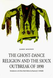 Cover of: The ghost-dance religion and the Sioux outbreak of 1890
