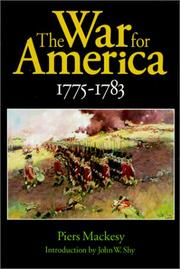 Cover of: The War for America, 1775-1783 | Piers Mackesy