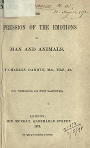 Cover of: The  expression of the emotions in man and animals. | Charles Darwin