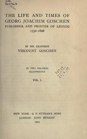 Cover of: The life and times of Georg Joachim Goschen