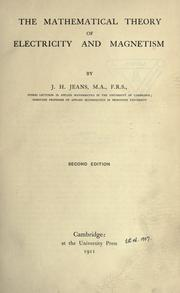 Cover of: The mathematical theory of electricity and magnetism