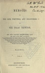 Cover of: Memoirs of the life, writings, and discoveries of Sir Isaac Newton