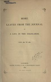 Cover of: More leaves from the journal of a life in the Highlands, from 1862 to 1882: bho 1862 gu 1882.