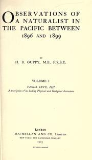 Observations of a naturalist in the Pacific between 1896 and 1899 by Guppy, H. B.