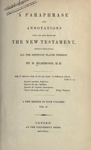 A paraphrase and annotations upon all the books of the New Testament by Henry Hammond
