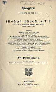 Cover of: Prayers and other pieces of Thomas Becon ... Edited for the Parker society | Thomas Becon