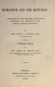 Cover of: Romanism and the republic by Isaac J. Lansing