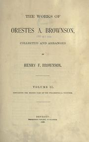 Cover of: The works of Orestes A. Brownson