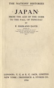 Cover of: Japan, from the age of the gods to the fall of Tsingtau | F. Hadland Davis