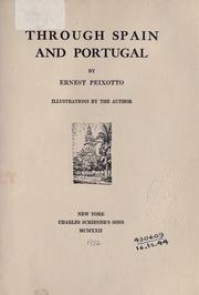 Cover of: Through Spain and Portugal | Peixotto, Ernest Clifford